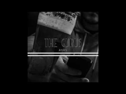 The Gurus - Revel