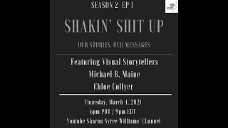 Shakin Shit Up (Season 2 Ep 1) featuring Michael B. Maine and Chloe Collyer
