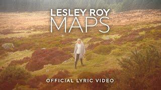 Lesley Roy - Maps (Lyric Video)