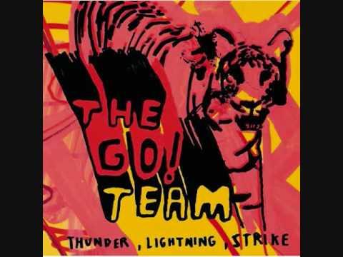 The Go! Team- Bottle Rocket
