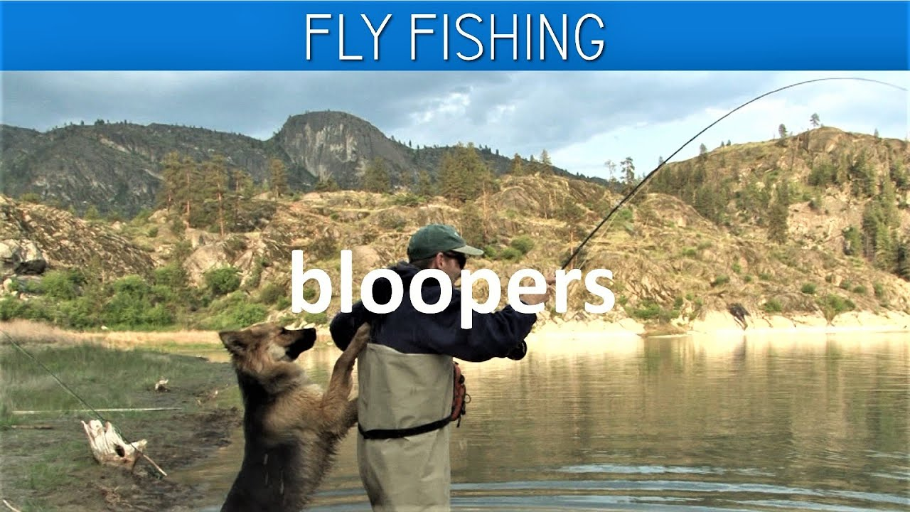Funny Fly Fishing Bloopers - YouTube