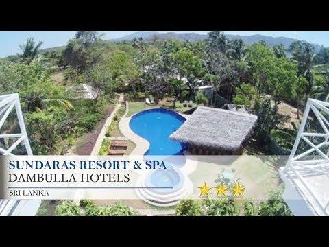Sundaras Resort & Spa - Dambulla Hotels, Sri Lanka