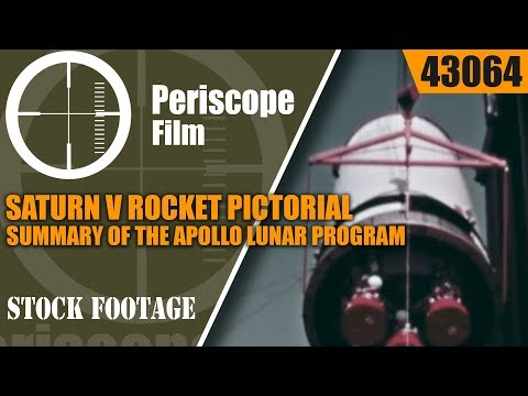 SATURN V ROCKET  PICTORIAL SUMMARY OF THE APOLLO LUNAR PROGRAM 43064