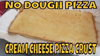 No Dough Pizza   Cream Cheese Pizza Crust
