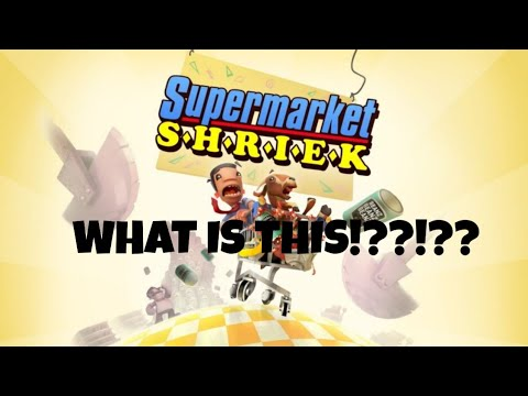 SUPERMARKET SHRIEK - what is this game?  