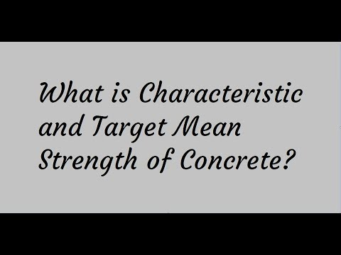 Characteristic Strength and Target Mean Strength of