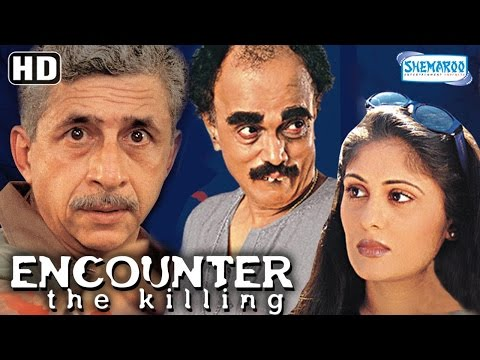 Encounter -The Killing {HD} - Naseeruddin...