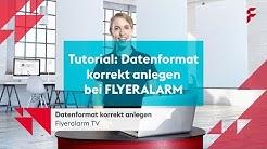 FLYERALARM Tutorial: Datenformat korrekt anlegen