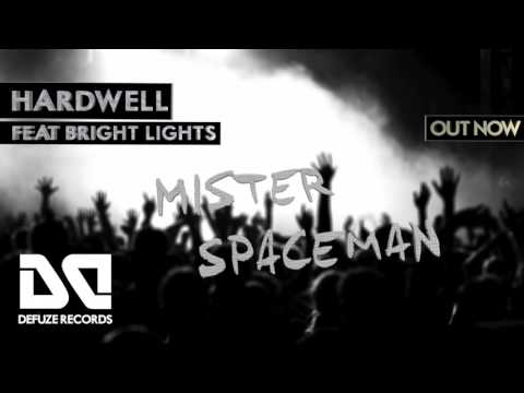 Hardwell feat. Bright Lights - Mister Spaceman // OUT NOW (FREE DOWNLOAD)