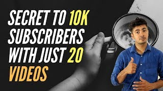 How To Gain 10,000 Youtube Subscribers Fast With Just 20 Videos : Secret to Youtube Success