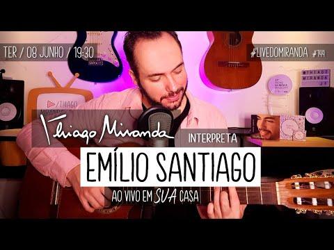 Thiago Miranda interpreta EMÍLIO SANTIAGO #LiveDoMiranda #144 #FiqueEmCasa