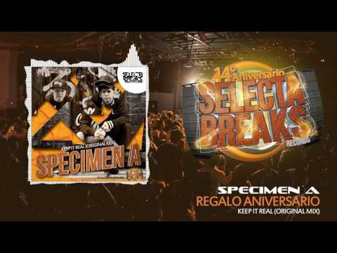 Specimen A - Keep It Real (Original Mix) [Selecta Breaks Records]