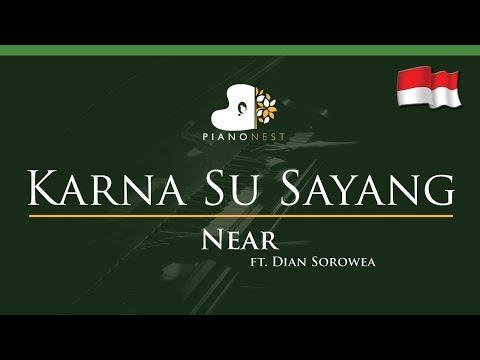 Near - Karna Su Sayang ft Dian Sorowea (Indonesian Song) - LOWER Key (Piano Karaoke / Sing Along)