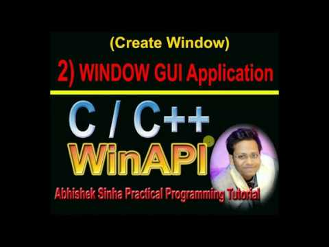 2# Create Window In WinAPI|C ,C++|in Hindi|GUI Window Create In Win32 API| By Abhishek Sinha