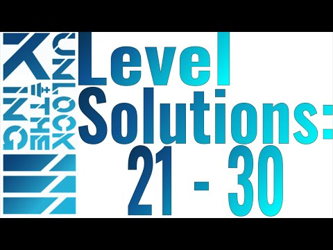 Unlock The King 3 Solutions: Levels 21 - 30 |
