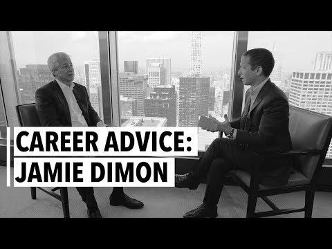 Jamie Dimon's Career Advice
