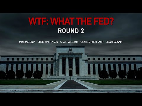Trailer for WTF: What The Fed?!?! (Round 2) - Maloney, Williams, Martenson, Smith & Taggart