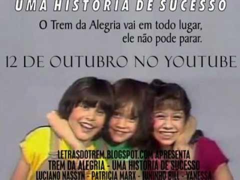 Trem da Alegria - uma história de sucesso - TRAILER