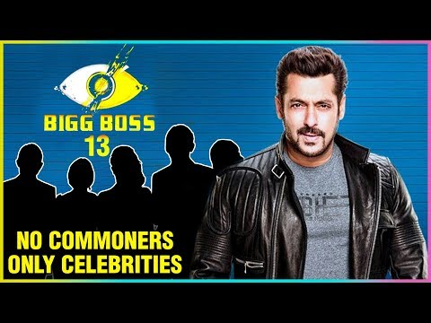 SHOCKING: Bigg Boss 13 Will Have No Commoners | Celebrities List REVEALED