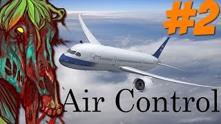 Do you know what does it mean? | Air Control Part 2