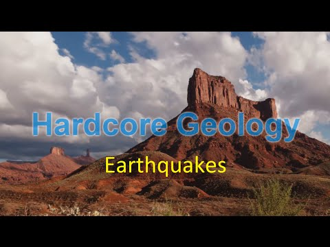 Earthquakes-Hardcore Geology