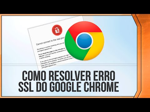 Como Resolver ERRO SSL do Navegador Google Chrome // 2014