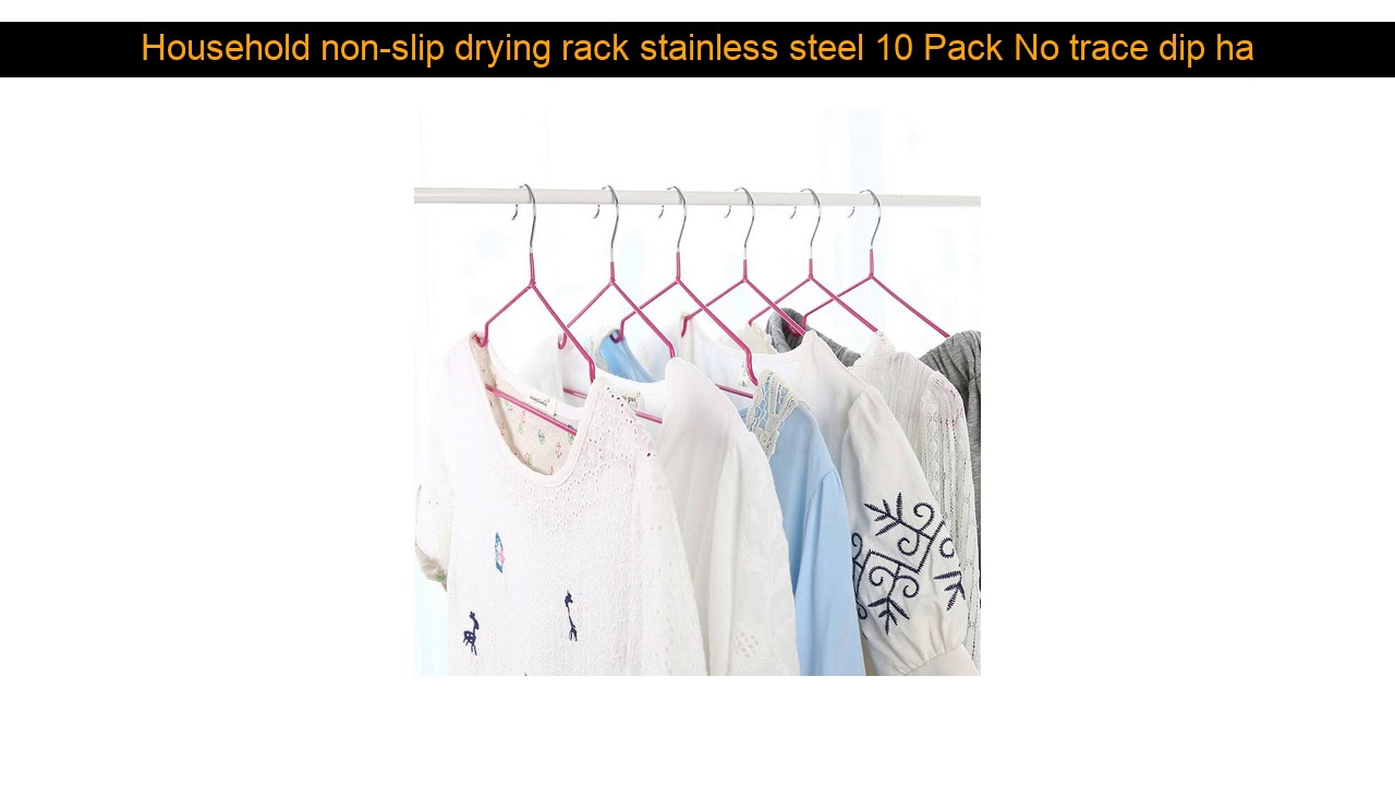 Household non-slip drying rack stainless steel 10 Pack No trace dip hanging clothes rack clothes ra