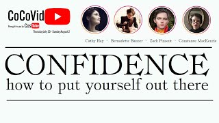 Confidence: How to put yourself out there