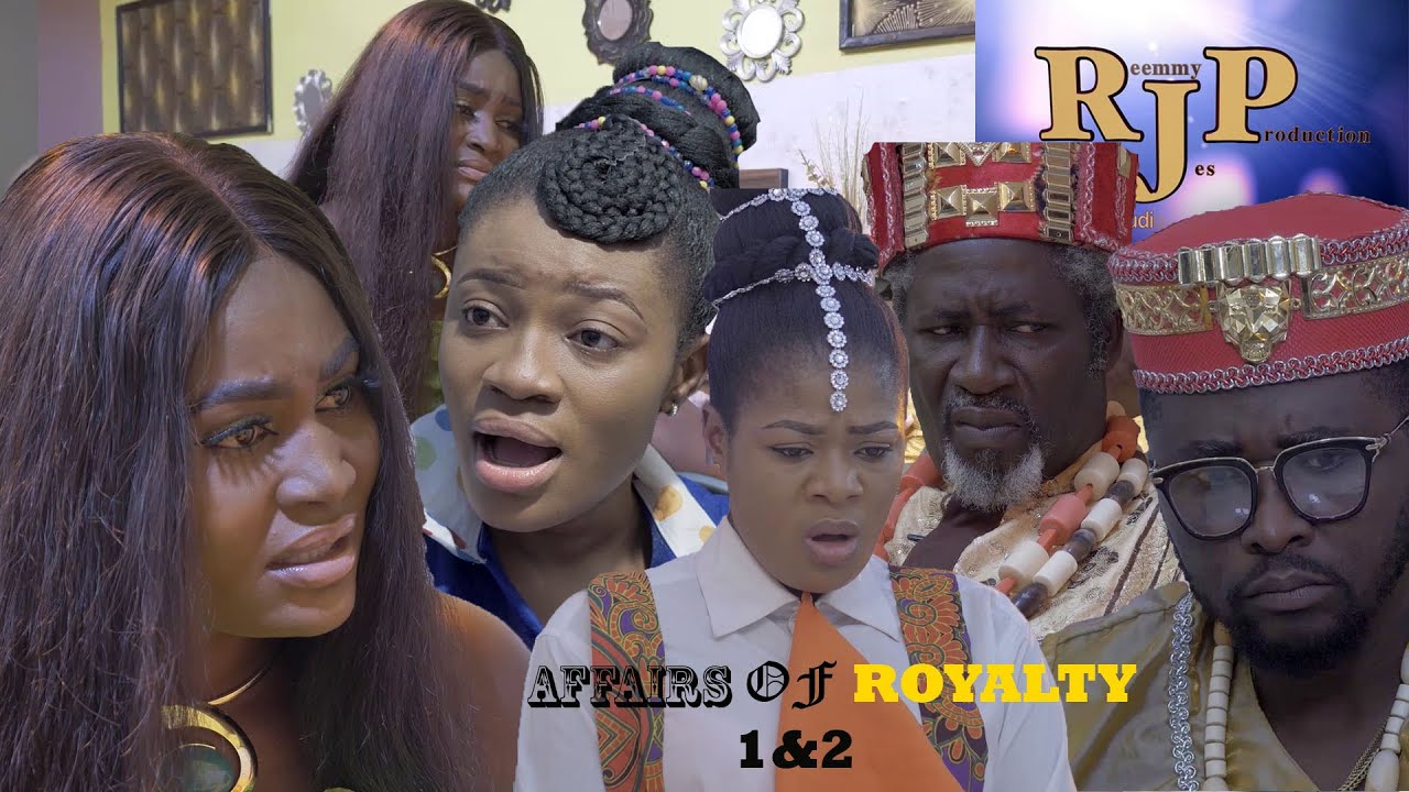 Download AFFAIRS OF ROYALTY 1&2 (New Hit Movie) - Onny Michael & Chizzy Alichi 2020 Latest Nigerian  Movie
