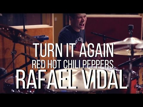 Turn It Again - Red Hot Chili Peppers - Drum Cover - Rafael Vidal