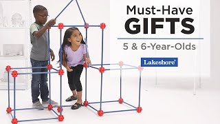 Must-Have Gifts for 5 amp 6-Year-Olds Lakeshore Learning