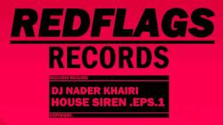 House Siren ( Episode #1 ) By Dj Nader Khairi ( Original Mix )