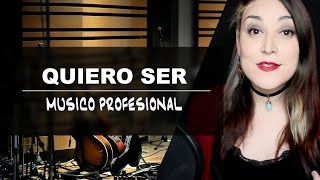 QUIERO SER MUSICO PROFESIONAL...5 consejos importantes!!!
