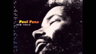 Watch Paul Pena Wait On What You Want video