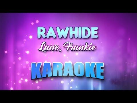 Lane, Frankie - Rawhide (Karaoke version with Lyrics)