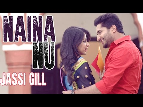 Naina Nu - Jassi Gill || Official Audio Song  || Latest Punjabi Song || Lokdhun Punjabi