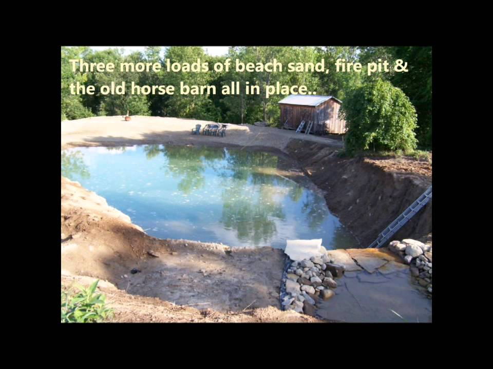 2 Building Your Own Private Beach Swimming Pond 7 2012 Youtube