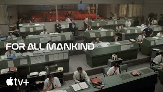 For All Mankind — Creating the World Featurette | Apple TV+