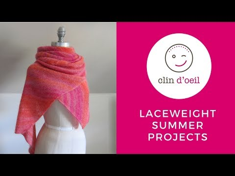 Espace Tricot CLIN D'OEIL: Laceweight Summer Projects