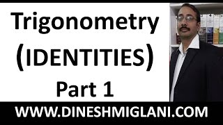 Best Tricks and shortcuts to Trigonometry Problems Concept  Part 1 (Identities) by Dinesh Miglani