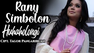 Rany Simbolon - Huhaholongi Ho   Official Music Video         #RanySimbolon #LaguBatakTerbaru #music