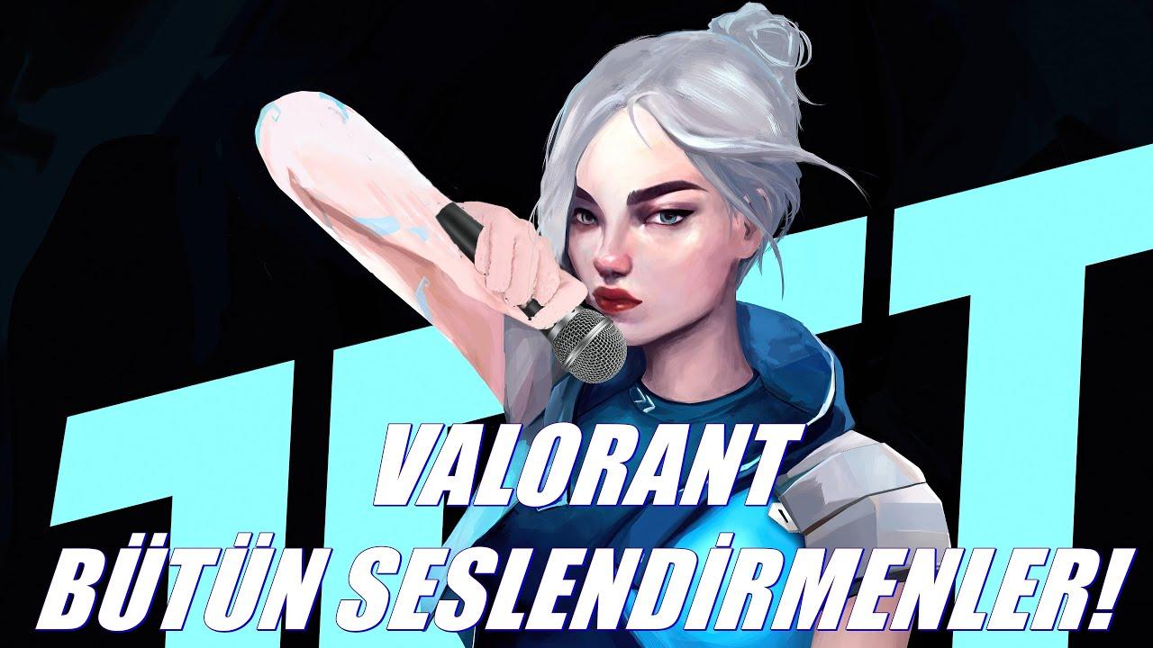 TÜRKÇE VALORANT BÜTÜN SESLENDİRMENLER!   Valorant All Turkish Voice Actors!