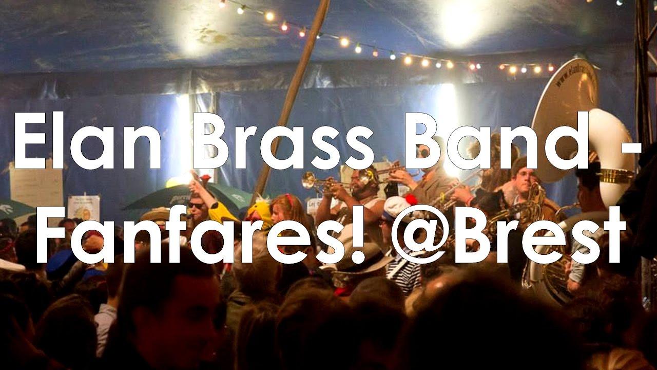 """Elan Brass Band - La chanson douce live // cover @Festival """"Fanfares!"""" de Brest"""