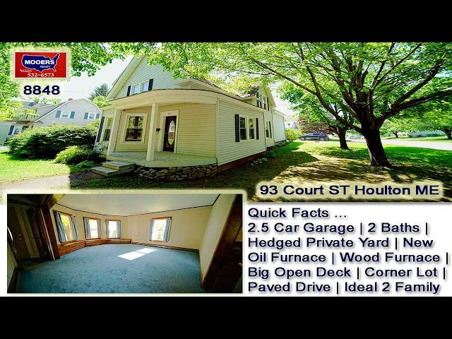Maine Homes For Sale   93 Court ST Houlton ME MOOERS REALTY #8848
