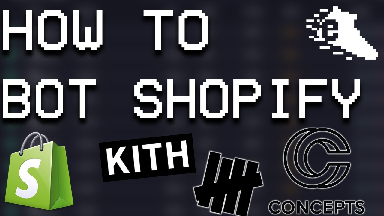 How to Bot Shopify in 2020