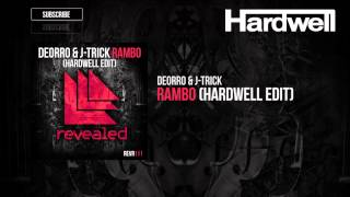 Deorro & J-Trick - Rambo (Hardwell Edit) (OUT NOW!)
