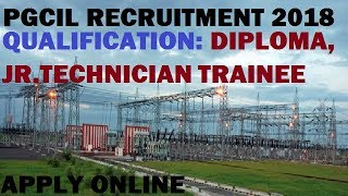 Government Job | PGCIL RECRUITMENT 2018 - Power Grid Corporation of India Limited.