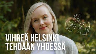 Kuntavaaleissa Helsingistä tehdään entistäkin vihreämpi - tule mukaan! 💚