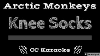 Arctic Monkeys Knee Socks CC Karaoke Instrumental