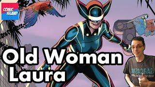 All-New Wolverine #33 – Old Woman Laura Part 1